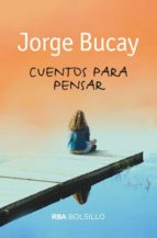 cuentos para pensar-jorge bucay-9788492966776