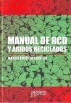 manual de rcd y aridos reciclados-manuel bustillo revuelta-9788493527976