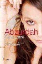 abzurdah: la perturbada historia de una adolescente-cielo latini-9788493662776