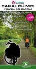 canal du midi y canal del garona: el canal de los dos mares en bicicleta (francia) bernard datcharry tournois valeria horvath mardones 9788494095276