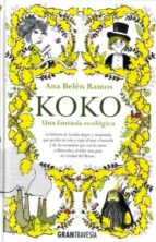 koko: una fantasia ecologica ana belen ramos 9788494411076