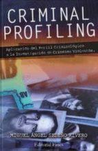 criminal profiling miguel angel sedeño rivero 9788494694776