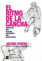 el ritmo de la cancha (ebook)-jacobo rivero-9788494744976