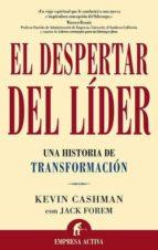 el despertar del lider: una historia de transformacion-kevin cashman-9788495787576