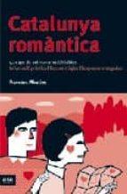 catalunya romantica-francesc miralles-9788496201576