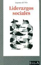 El libro de Liderazgos sociales autor EUGENIO DEL RIO GABARAIN PDF!