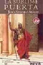 la sublime puerta jesus sanchez adalid 9788496546776