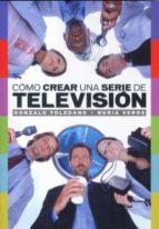 como crear una serie de television-gonzalo toledano-nuria verde-9788496576476