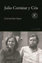 El libro de Julio cortázar y cris autor CRISTINA PERI ROSSI DOC!