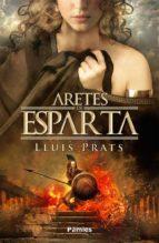 aretes de esparta-lluis prats-9788496952676