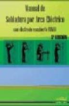 manual de soldadura por arco electrico con electro recubierto (mm a)-9788496960176