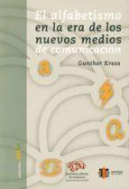 el alfabetismo en la era de los nuevos medios de comunicacion gunther kress 9788497002776