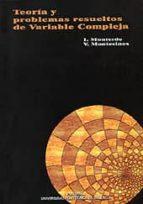 teoria y problemas resueltos de variable compleja i. monteverde v. montesinos 9788497059176