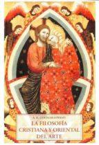 filosofia cristiana y oriental del arte 9788497165976