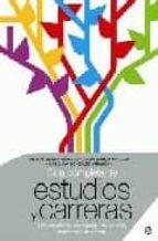 guia completa de estudios y carreras: universidades, formacion pr ofesional, enseñanzas artisticas-miguel gomez-9788497344876