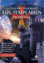 un viaje por la historia de los templarios en españa-xavier musquera-9788497634076