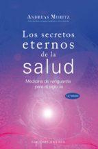 los secretos eternos de la salud-andreas moritz-9788497775076