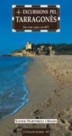 excursions pel tarragones: per fer a peu i en btt-xavier martorell-9788497910576