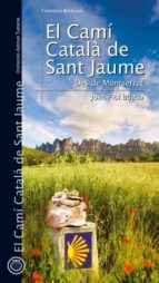 el cami catala de sant jaume. des de montserrat-joan fiol boada-9788497916776