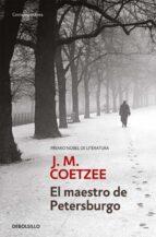 El libro de El maestro de petersburgo autor J.M. COETZEE PDF!