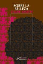 sobre la belleza-zadie smith-9788498380576