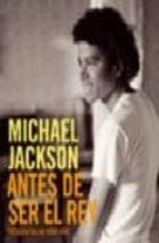michael jackson: antes de ser el rey-todd gray-9788498479676
