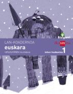 El libro de Lh1 euskara koadernoa 3 bizigarri ed 2014 euskera autor VV.AA. PDF!