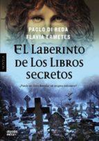 el laberinto de los libros secretos-paolo di reda-flavia ermetes-9788498778076