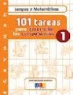 101 tareas para desarrollar las competencias 1: lengua y matemati cas jose martinez romero 9788499153476