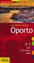 un corto viaje a oporto 2015 (guiarama compact) alex tarradellas gordo rita susana de oliveira custodio 9788499356976