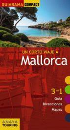 mallorca 2016 (guiarama compact) (7ª ed.) miquel rayo i ferrer miquel ferra 9788499358376