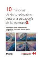 10 historias de éxito educativo para una pedagogía de esperanza-9788499808376