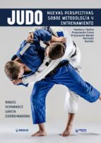 judo nuevas perspectivas sobre metodología y entrenamiento (ebook)-raquel hernandez garcia-9788499938776