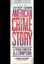 american crime story: o povo contra o. j. simpson (ebook)-jeffrey toobin-9788594540676