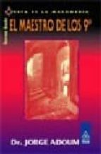 el maestro de los nueve (esta es la masoneria)-jorge adoum-9789501709476