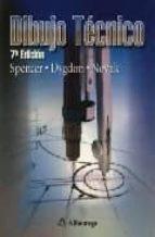 dibujo tecnico (7ª ed.)-henry cecil spencer-john thomas dygdon-james e. novak-9789701506776