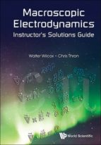 MACROSCOPIC ELECTRODYNAMICS INSTRUCTORS SOLUTIONS GUIDE