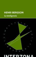 la inteligencia henri bergson 9789873874376