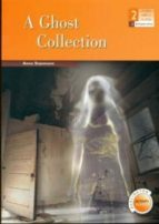 a ghost collection (2º eso) anne stanmore 9789963475476