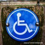 desarrollo de habilidades personales y sociales de las personas con discapacidad. uf0799 (ebook) cdlap00002176