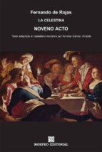 la celestina. noveno acto (texto adaptado al castellano moderno por antonio gálvez alcaide) (ebook)-antonio galvez alcaide-fernando de rojas-cdlap00002676