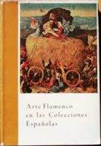 El libro de Arte flamenco en las colecciones españolas. octubre-diciembre 1958 autor SOCIEDAD ESPAÑOLA DE AMIGOS DEL ARTE PDF!