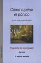 como superar el panico: con o sin agorafobia (4ª ed. rev.)-elia roca-2910010944486