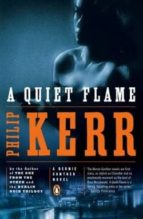 a quiet flame-philip kerr-9780143116486