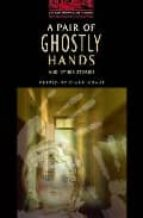 a pair of ghostly hands and other stories (stage 3)-diane mowat-9780194230186