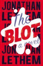 the blot jonathan lethem 9780224101486