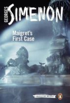 maigret s first case: inspector maigret #30 georges simenon 9780241206386