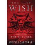 the last wish andrzej sapkowski 9780316029186