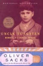 uncle tungsten: memories of a chemical boyhood-oliver sacks-9780330390286