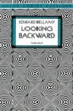 looking backward-edward bellamy-9780486290386